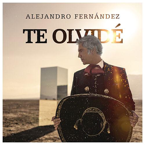 Alejandro Fernández – Te Olvidé