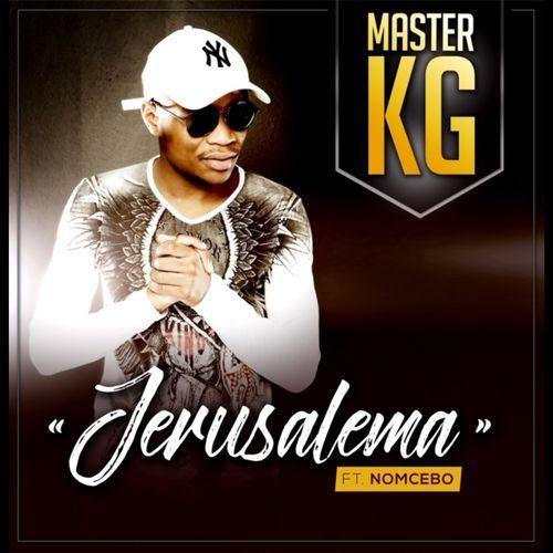 13. Jerusalema – Master KG FT. Nomcebo