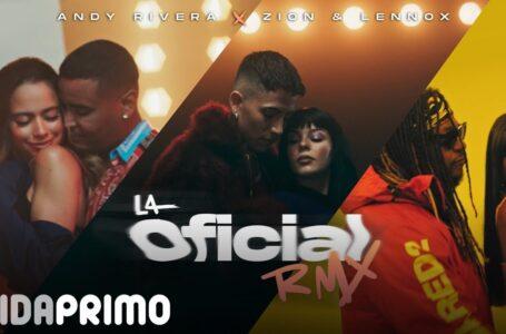 01. La Oficial Rmx – Andy Rivera, Zion & Lennox