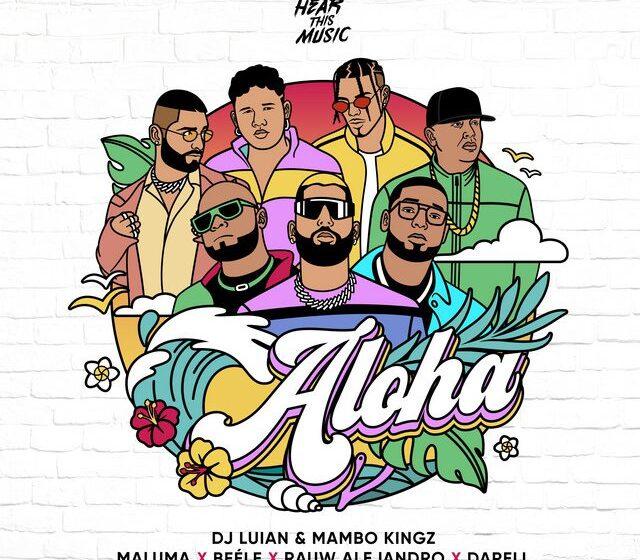 14. Aloha – Maluma X Beéle x Rauw Alejandro x Darell x Dj Luian & Mambo Kingz